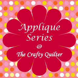Machine Applique Series @ The Crafty Quilter