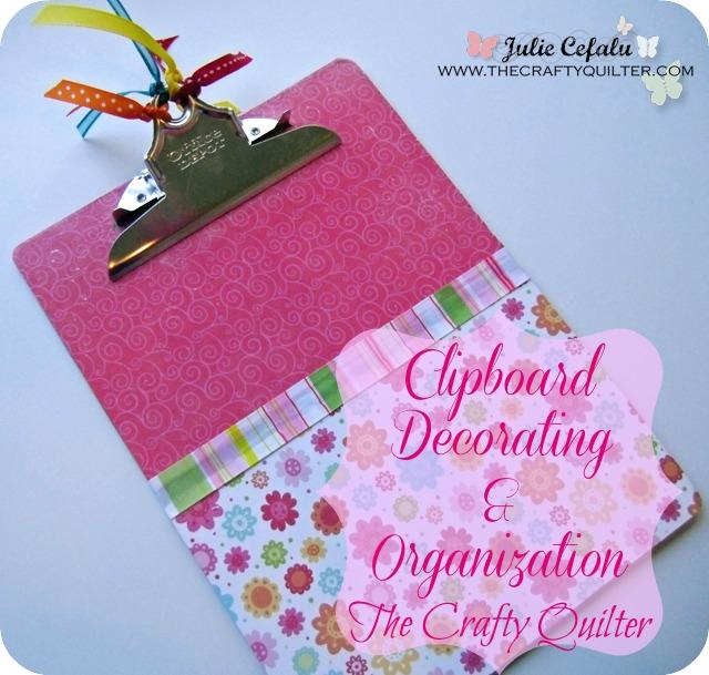 Clipboard Decorating & Organization