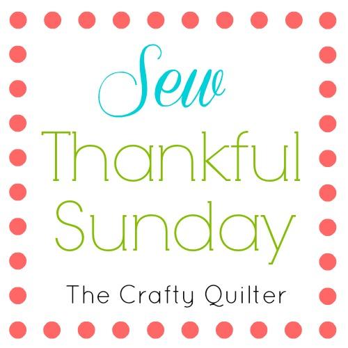 Sew Thankful Sunday, May 2019