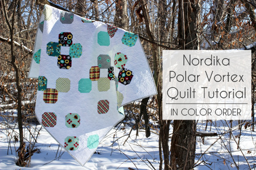 Nordica Polar Vortex Quilt Tutorial @ In Color Order