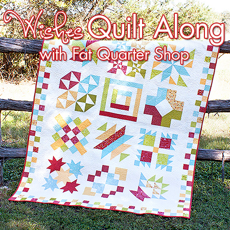 Wishes Quilt Along @ Fat Quarter Shop