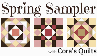 Spring Sampler QAL @ Cora's Quilts