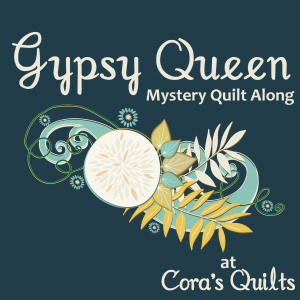 Gypsy Queen Mystery Quilt Along