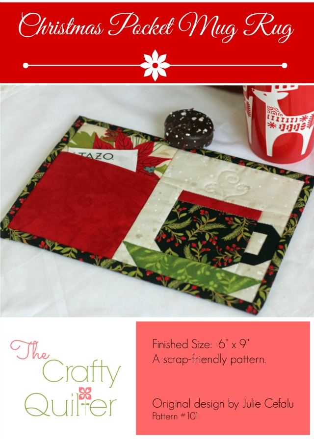 Christmas Pocket Mug Rug pattern by Julie Cefalu, The Crafty Quilter