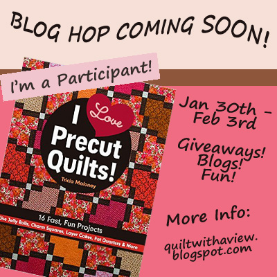 I Love Precut Quilts! Blog Hop