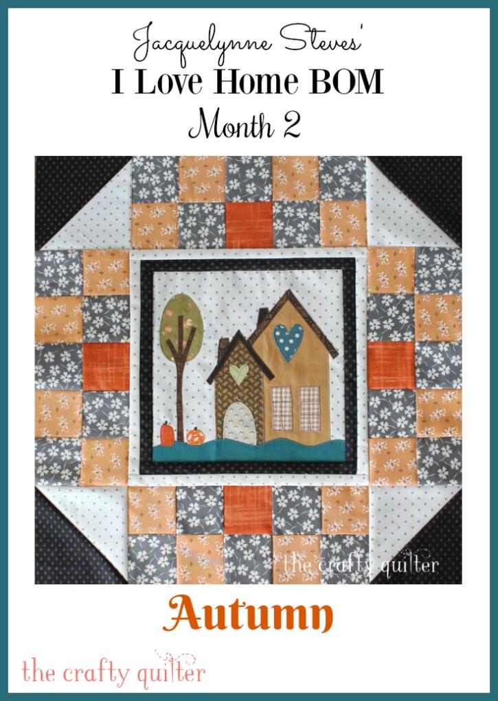 I Love Home BOM, month 2. Made by Julie Cefalu and designed by Jacquelynne Steves
