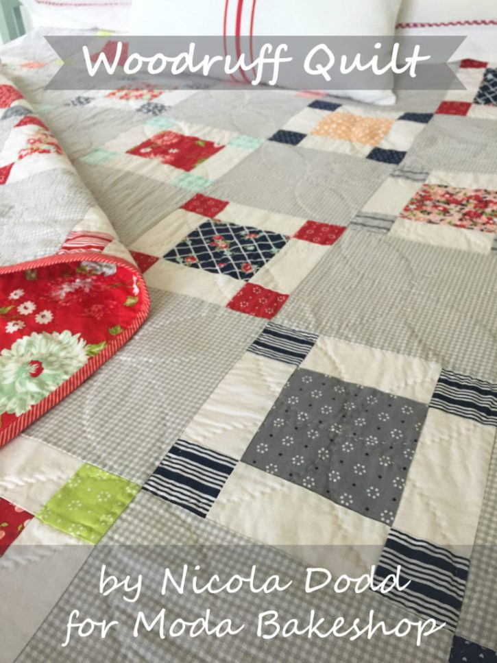 Woodruff Quilt by Nicola Dodd for the Moda Bakeshop
