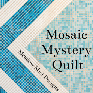 Mosaic Mystery Quilt @ Meadow Mist Designs
