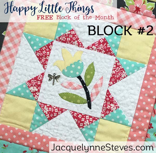 Happy Little Things BOM Month 2 by Jacquelynne Steves.