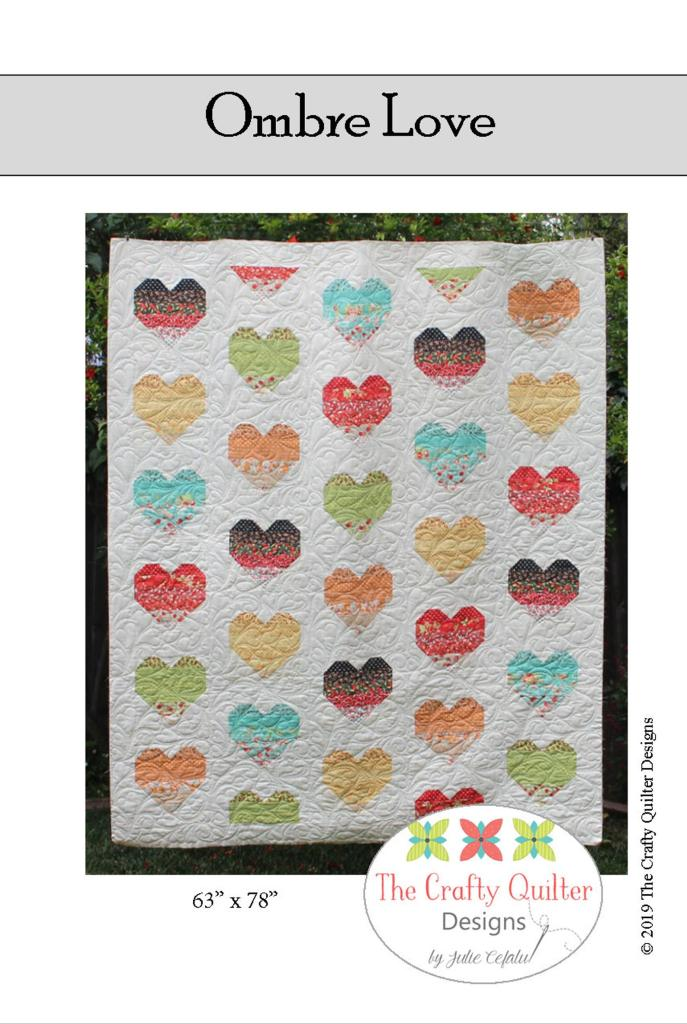 Ombre Love Quilt Pattern by The Crafty Quilter Designs