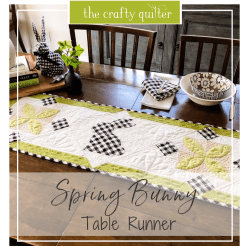 Spring Bunny Table Runner Tutorial @ The Crafty Quilter