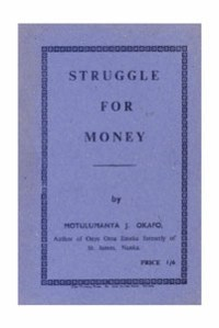Struggle for Money - Okafo,Motulumanya.J