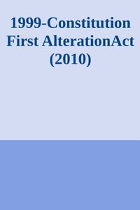 1999-ConstitutionFirst-Alteration-Act2010-1 - Unknown