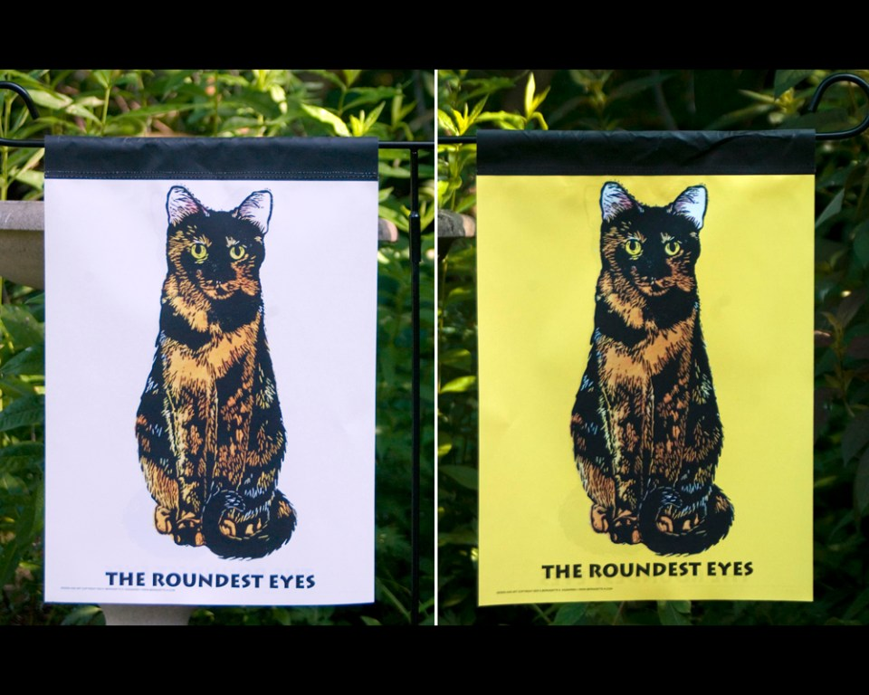 Tortie Girls garden flags, The Roundest Eyes.