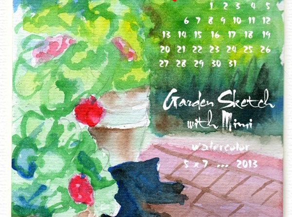 """Garden Sketch with Mimi"" desktop calendar, for 600 x 800 for iPad, Kindle and other readers"