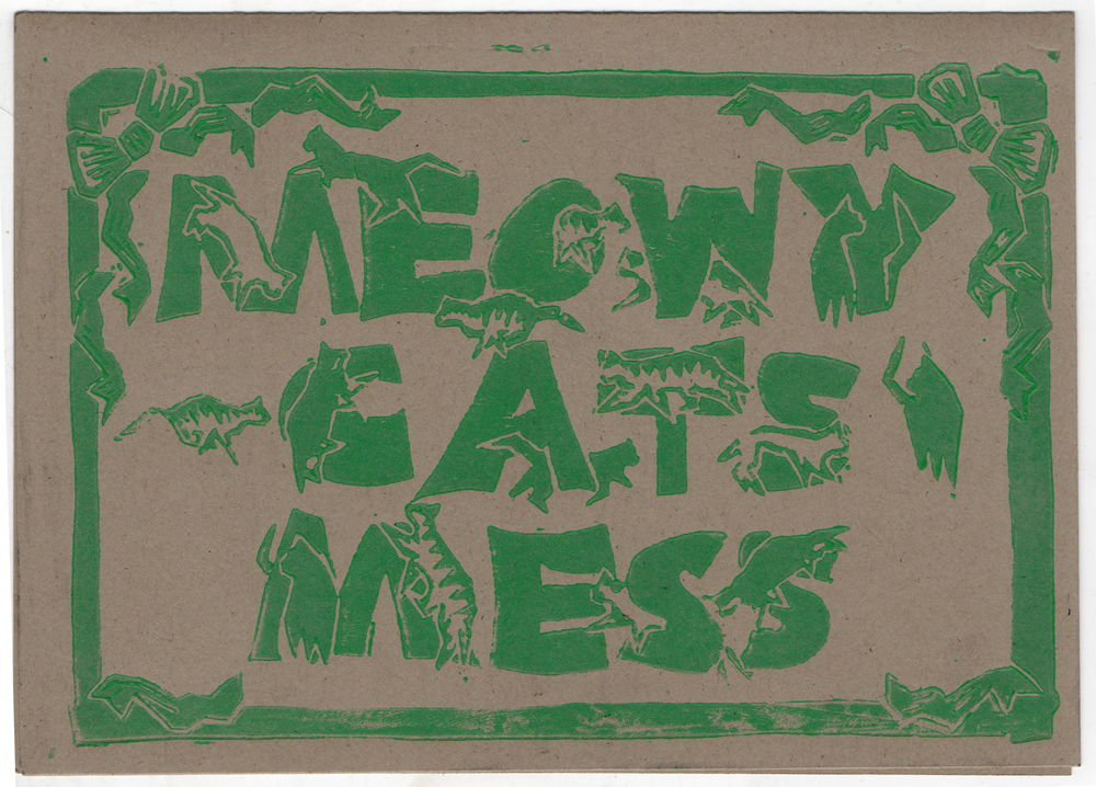 Meowy Cat's Mess in green on brown kraft.