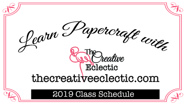 Learn with The Creative Eclectic – 2019 Class Schedule