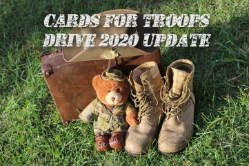 The 2020 Cards For Troops drive is now closed due to a change in circumstances. Take a look at the fabulous donations and get an update,