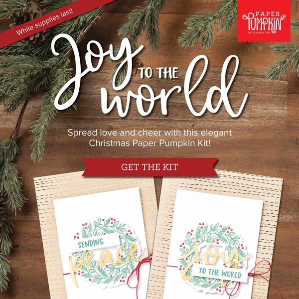 Joy to the World Paper Pumpkin Kit!