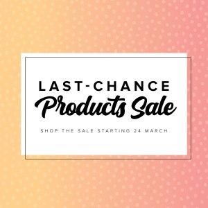 Last Chance Product Sale 2021