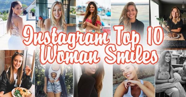 Instagram Top 10 Woman Smiles