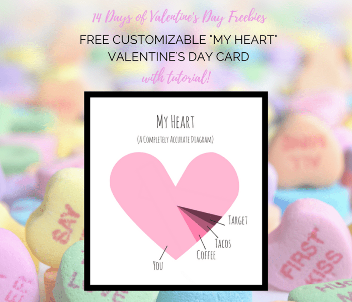 Custom Heart Printable Valentine's Card (With Free Tutorial!)