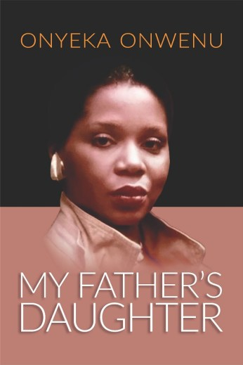 Onyeka, my father's daughter