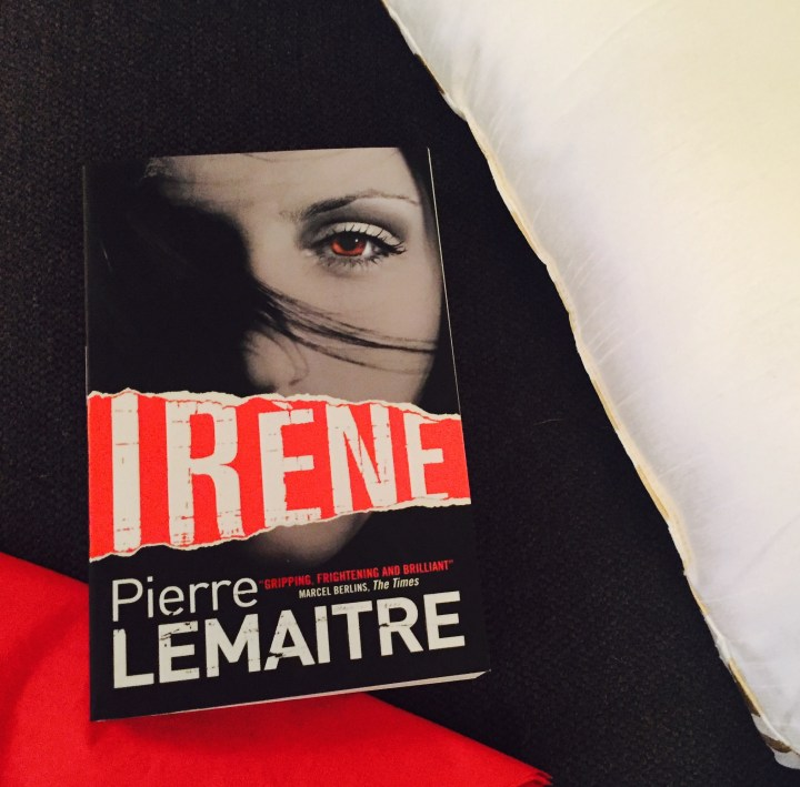 REVIEW: Irene by Pierre LeMaitre (Camille Verhoeven #1)