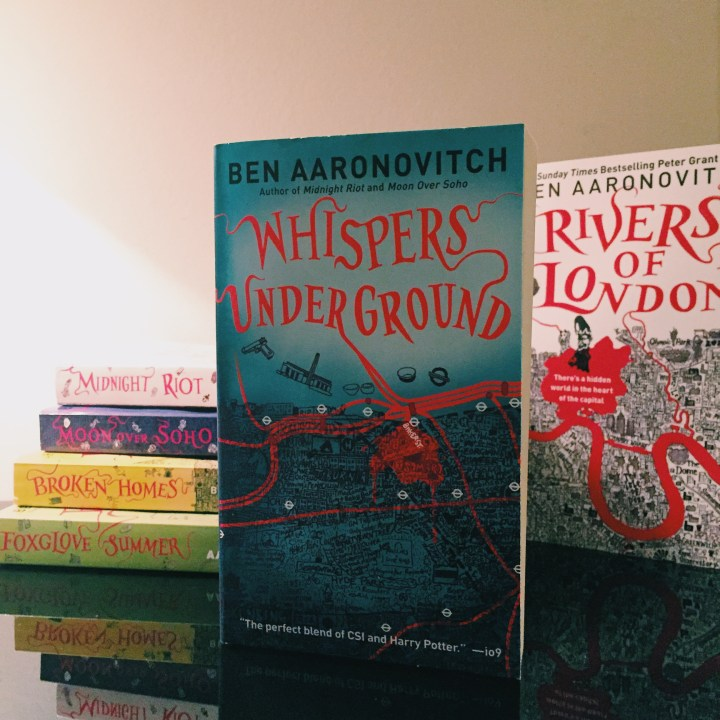 REVIEW: Whispers Under Ground by Ben Aaronovitch (DC Peter Grant #3)