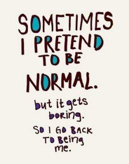 being normal.jpg