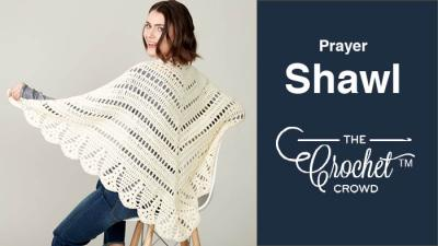 Crochet Prayer Shawl + Tutorial