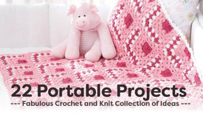 22 Portable Knit and Crochet Projects