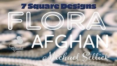 Crochet Along: Flora Afghan + Tutorials
