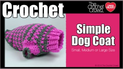 Crochet Simple Dog Sweater + Tutorial