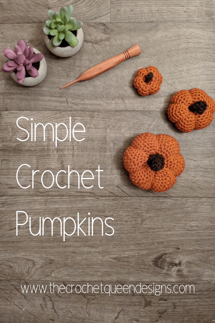 Simple Crochet Pumpkins For Beginners The Crochet Queen Designs