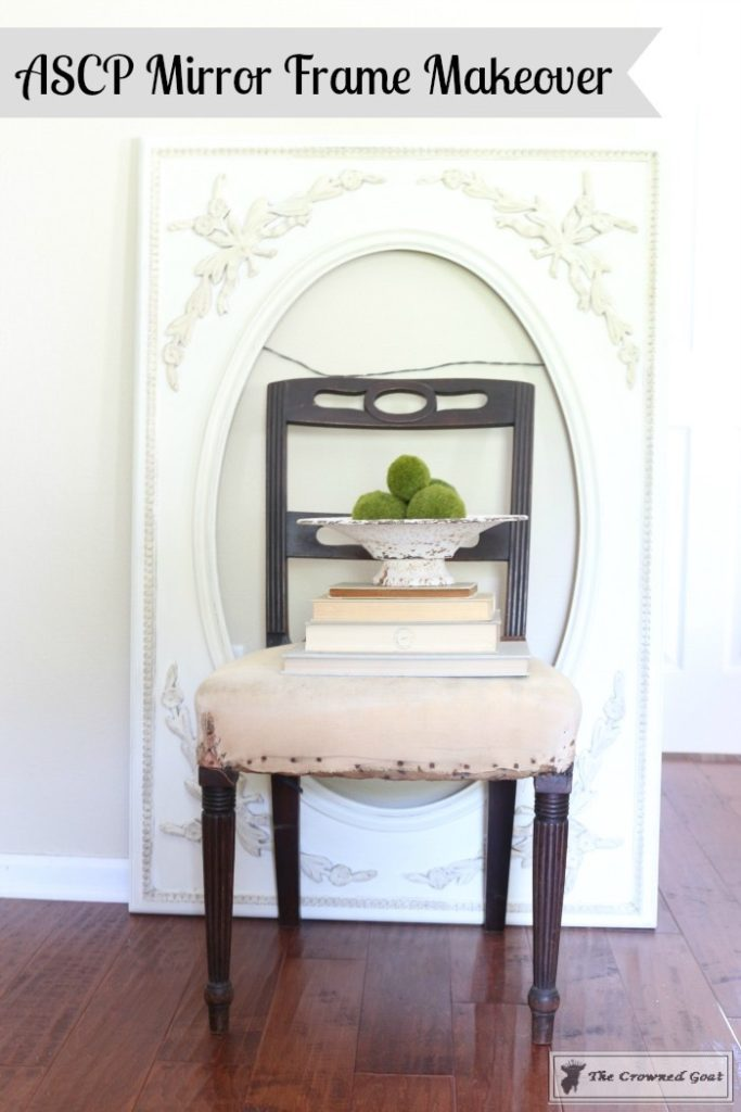 ASCP-Mirror-Makeover-11-Pinnable-683x1024 ASCP Vintage Mirror Frame Makeover DIY Painted Furniture