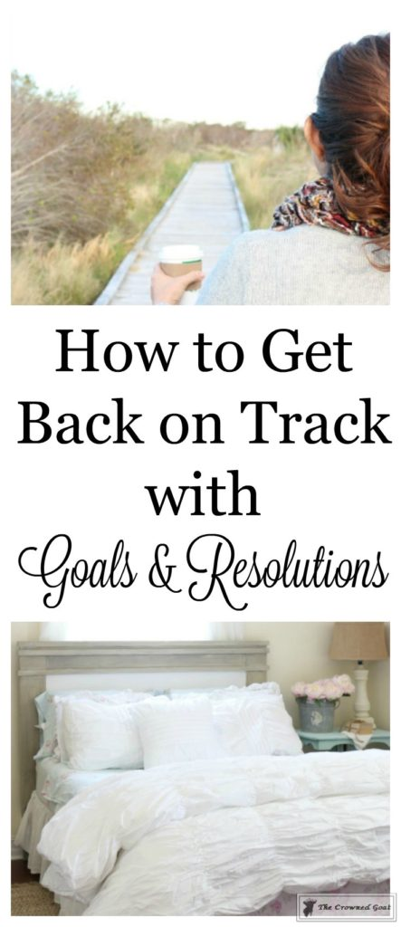 How-to-Get-Back-on-Track-with-Goals-3-443x1024 How to Get Back on Track with Resolutions & Goals Decorating DIY