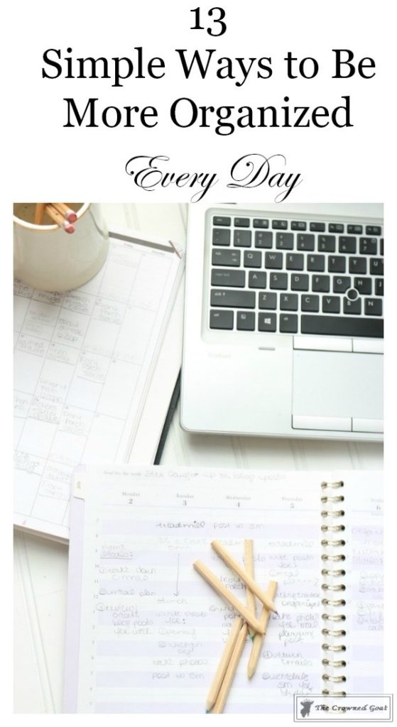 Easy-Ways-to-Become-More-Organized-Every-Day-1-559x1024 13 Ways to Feel More Organized Every Day DIY Organization