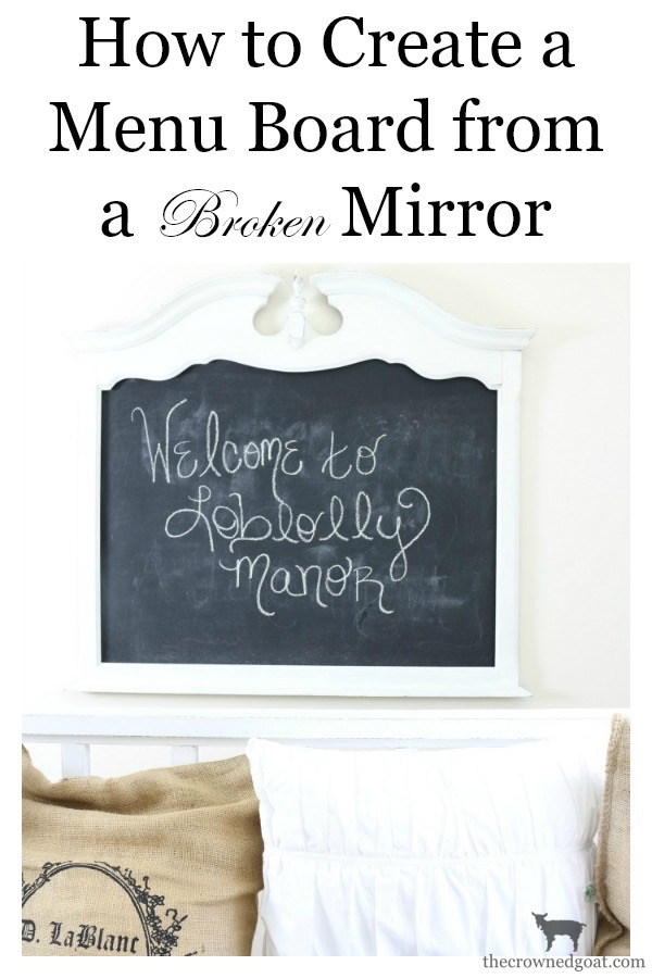 Creating-a-Chalkboard-From-a-Mirror-The-Crowned-Goat-11 Creating a Chalkboard from a Mirror Decorating Loblolly_Manor