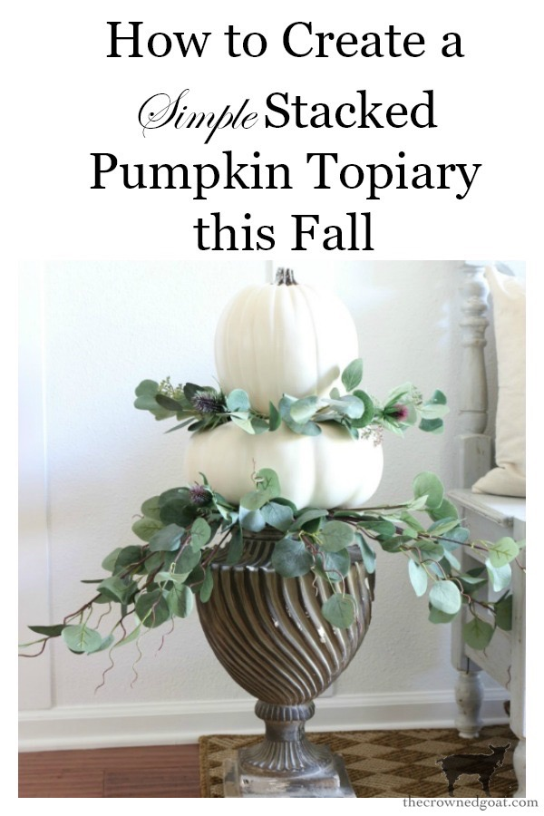 Simple-Stacked-Pumpkin-Topiary-The-Crowned-Goat-18 Simple Stacked Pumpkin Topiary with Eucalyptus Decorating DIY Fall