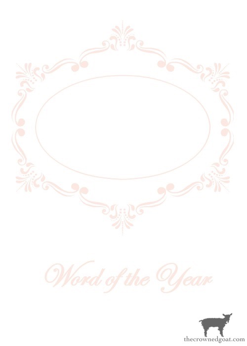 Word-of-the-Year-Printable-Blush-The-Crowned-Goat-12 Word of the Year & Free Printables Heart Stuff Organization