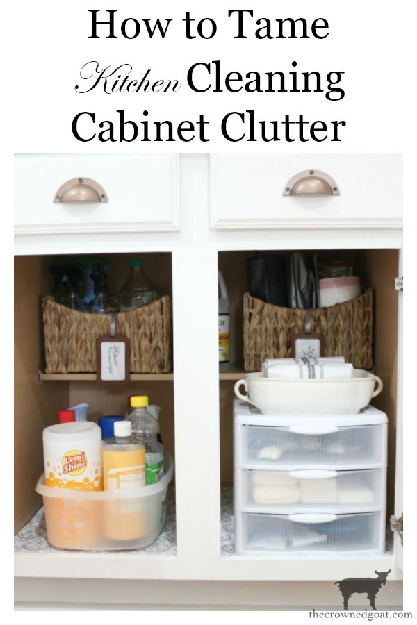 How-to-Tame-Kitchen-Cleaning-Cabinet-Clutter-The-Crowned-Goat-14 How to Tame Cleaning Cabinet Clutter DIY Organization