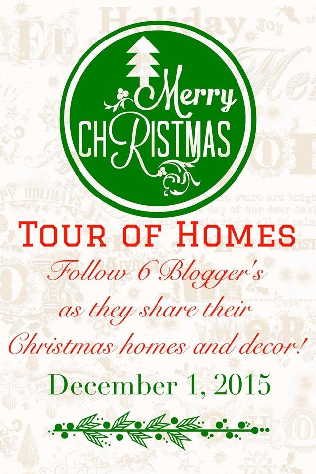 2015 Christmas Tour of Homes Blog Hop