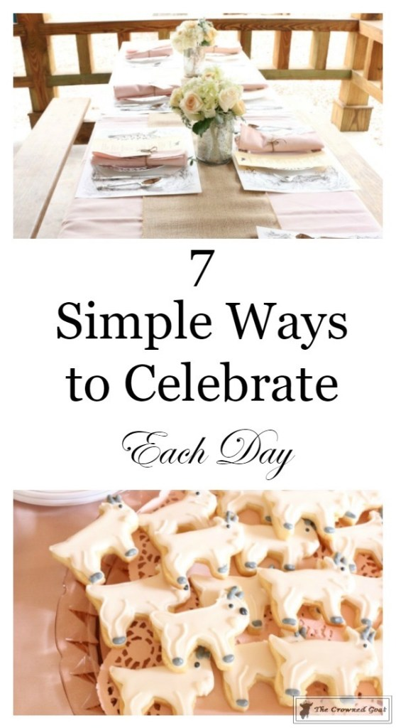 Simple Ways to Celebrate Each Day-7
