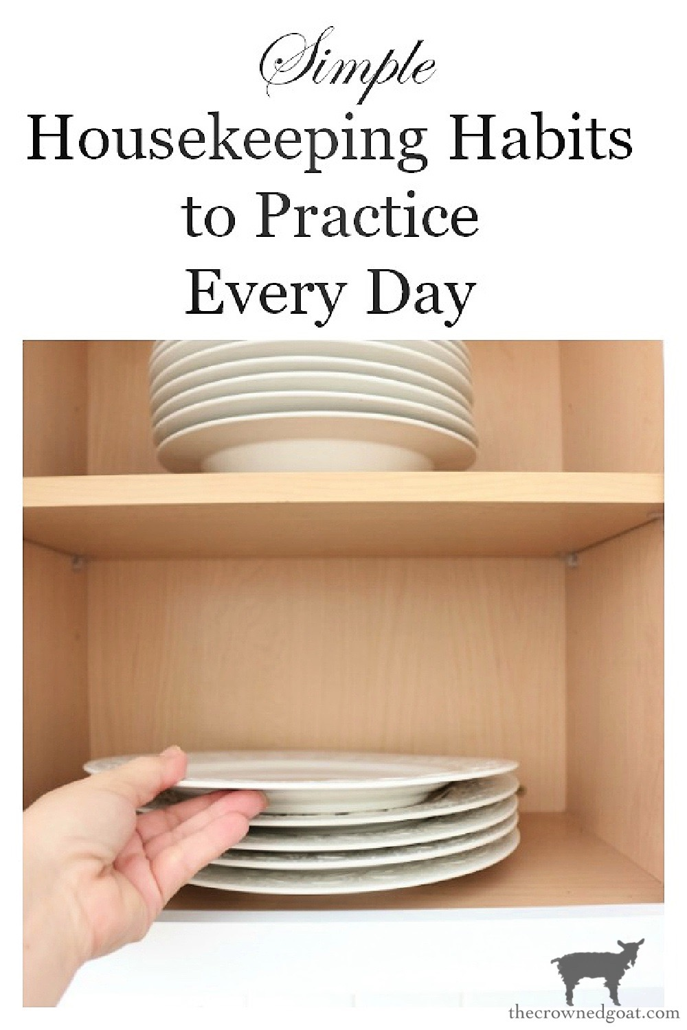 Housekeeping Habits We Practice Every Day-The Crowned Goat