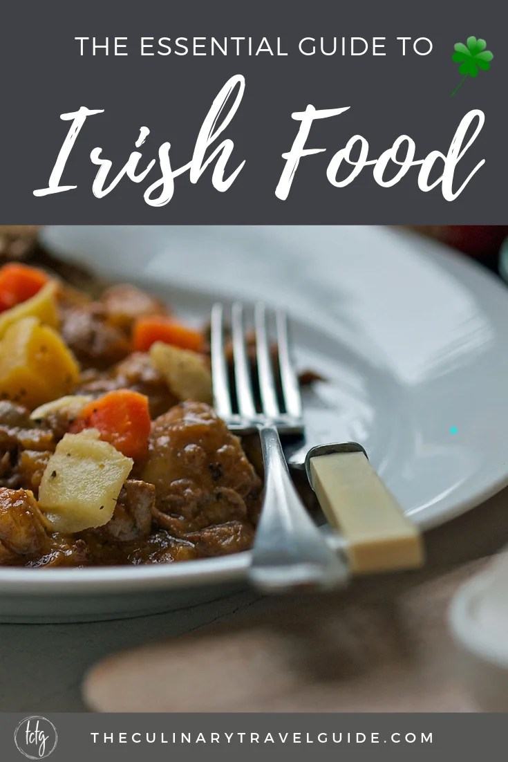 St. Patrick's Day is just around the corner! Get your Irish on with this list of ten traditional Irish foods. You'll get tips on where in Ireland to eat them plus ideas for your own St. Patrick's Day dinner. #StPatricksDay #Irish #traditional #StPatricksDayFood #StPatricksDayIdeas #Ireland #travel #foodie