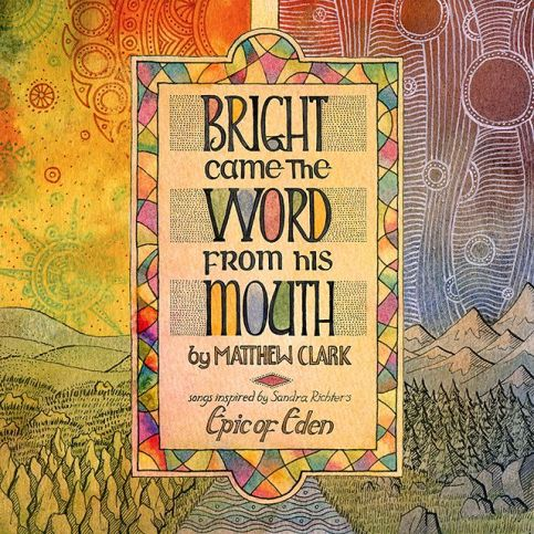 Bright Came the Word from His Mouth cover