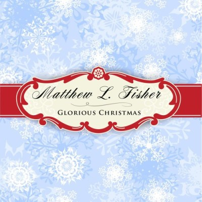 Cover of Glorious Christmas by Matthew L. Fisher