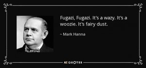 Fugazi. Source: AZ Quotes