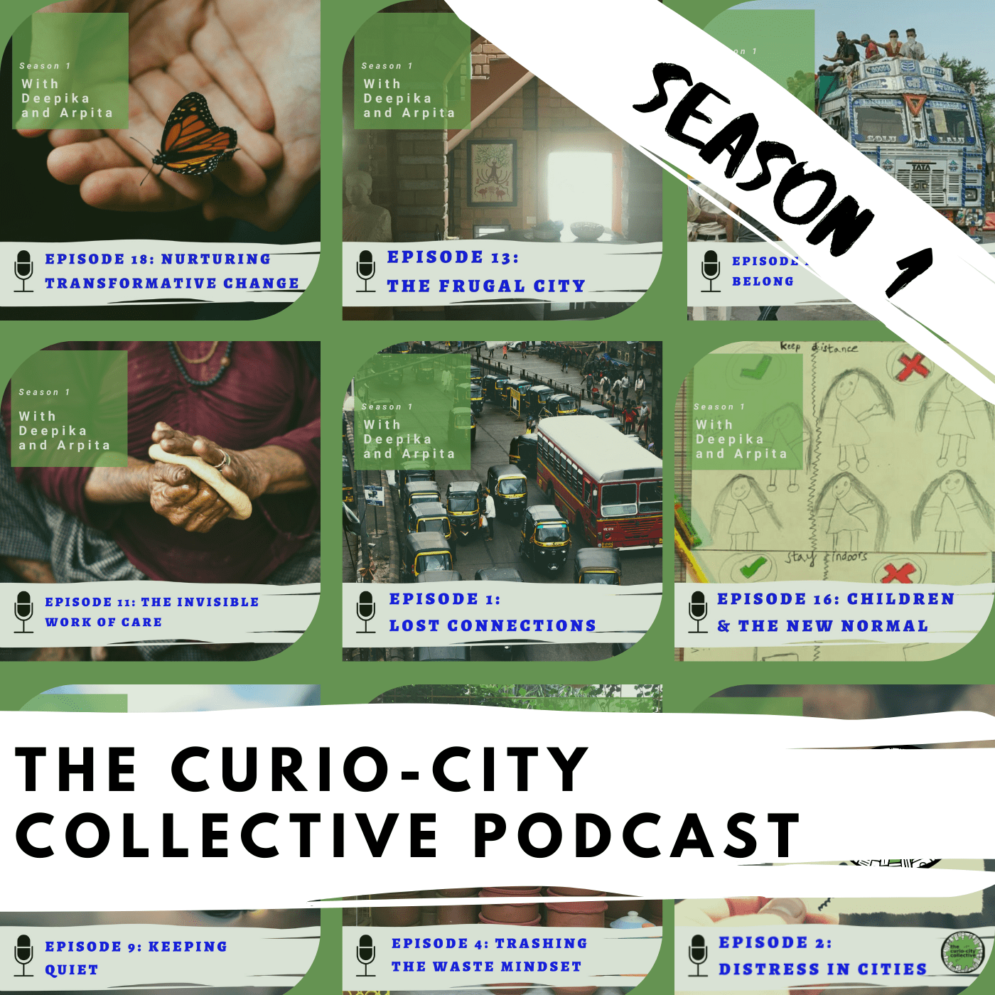 A collage of previous episode covers with text on top that reads: Season 1. Below it is the text The Curio-city collective podcast on a white band.